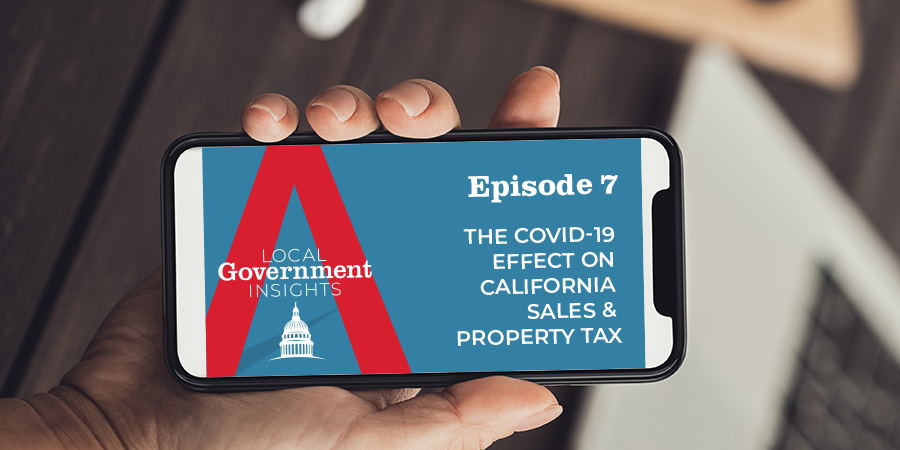 The COVID-19 Effect on California Sales & Property Tax