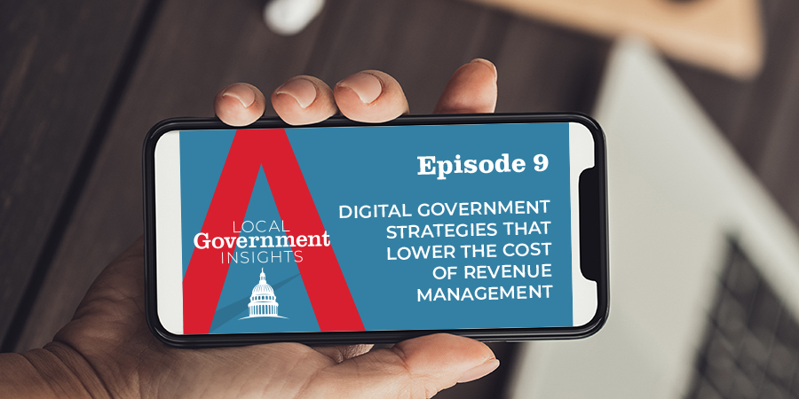 Digital Government Strategies that Lower the Cost of Revenue Management