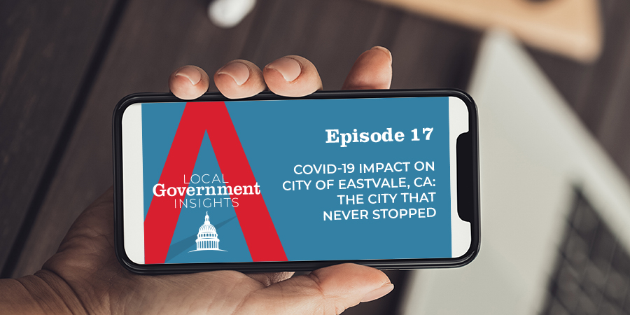 COVID-19 Impact on City of Eastvale, CA: The City That Never Stopped